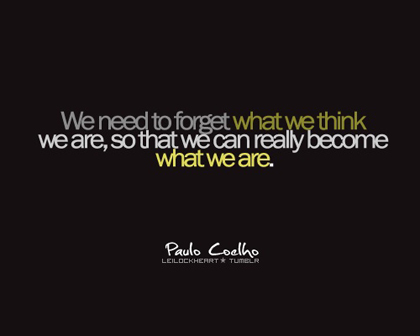 what-we-really-are-Paolo-Coelho-Picture-Quote1